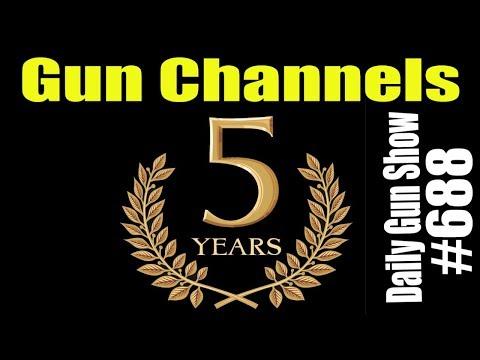 Wohs Nug Yliad - Gun Channels 5th Anniversary - Daily Gun Show #688