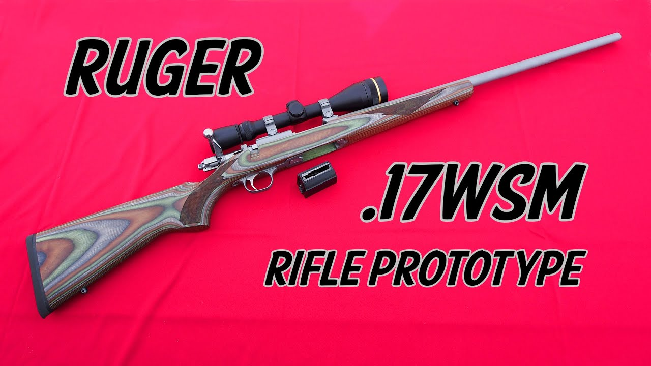 New Ruger 17WSM Rifle - 17 Winchester Super Mag