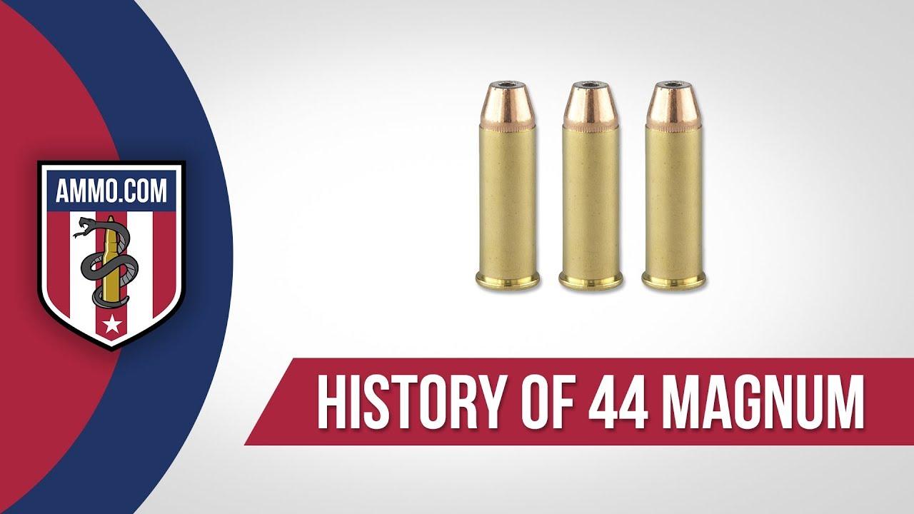 44 Magnum Ammo - History