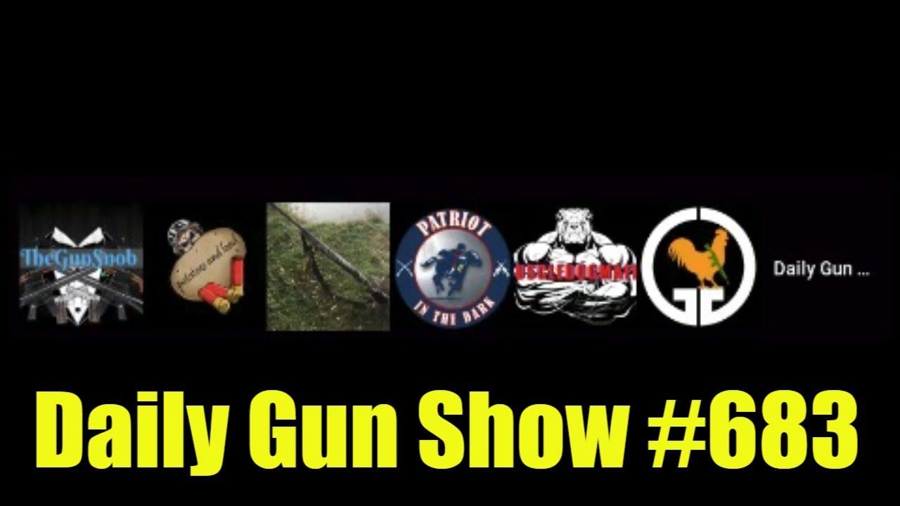 Daily Gun Show #683