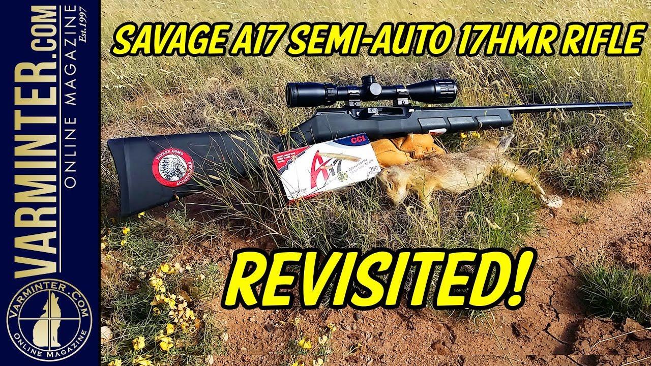 Savage A17 Semi Auto 17HMR Rifle Revisited