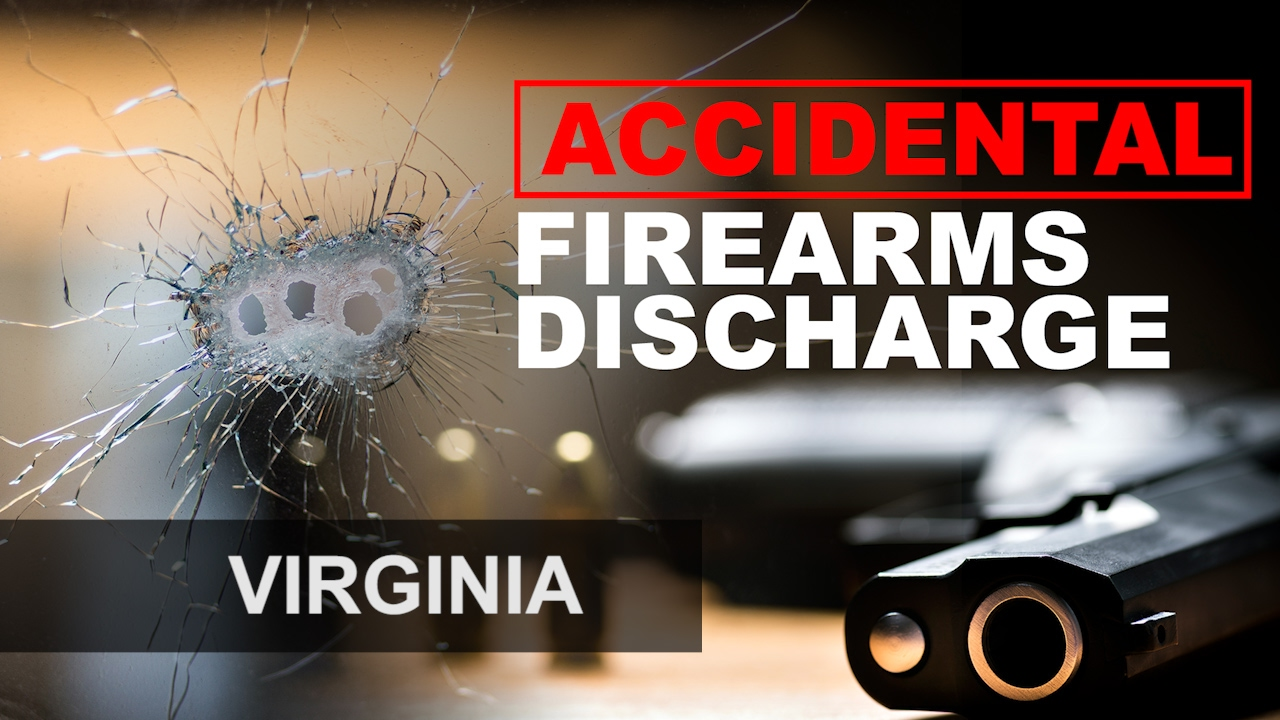 Accidental discharge of a firearm in Virginia