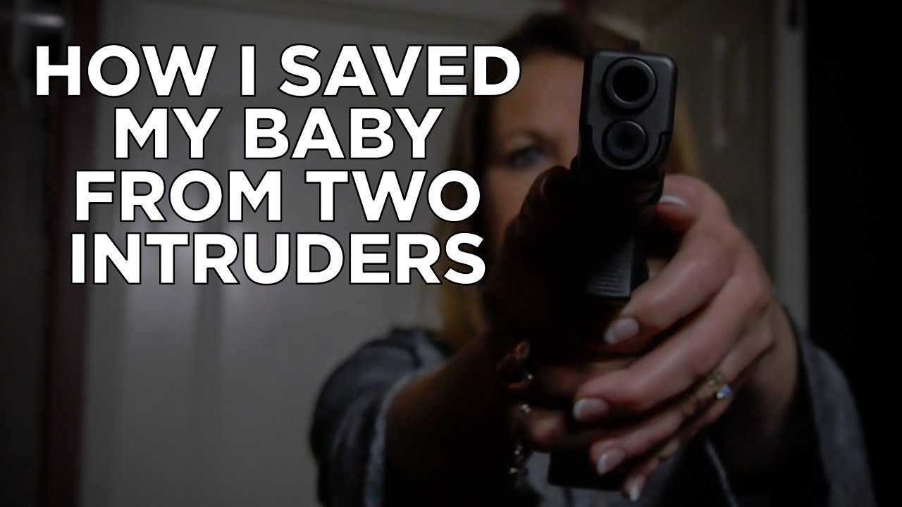 How I Saved My Baby From Two Intruders