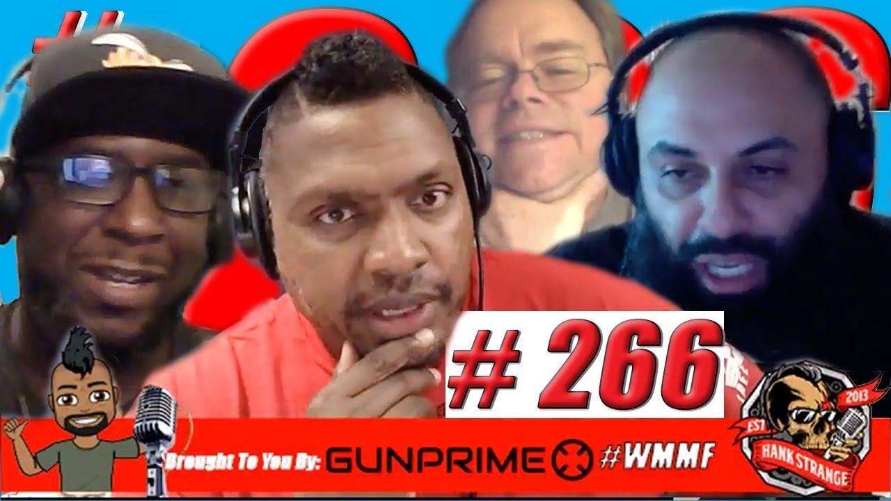 Podcast #266-FridayWrapUp With Sam & Rod Hank Strange Who Moved My Freedom