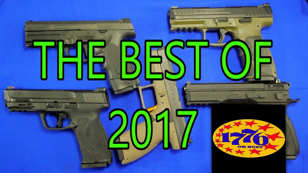 CZ, SMITH & WESSON, H&K, STEYR: WHICH WAS THE BEST OF 2017 FOR ME?