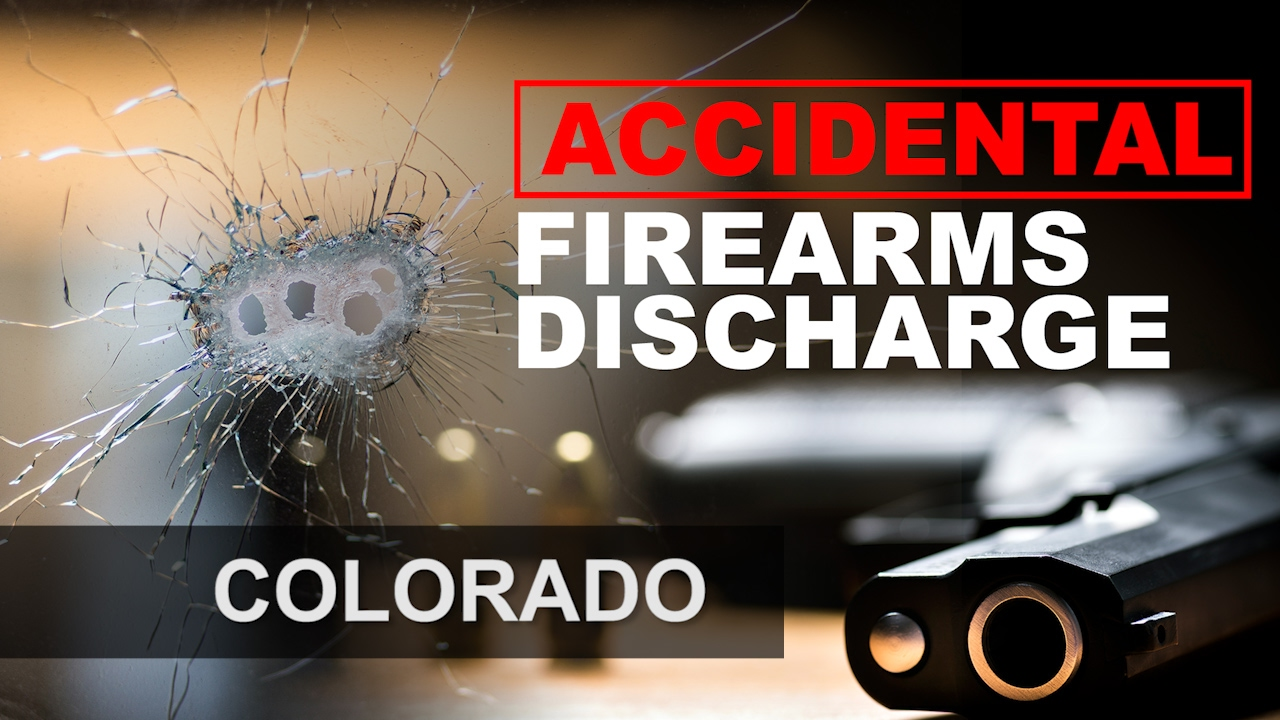 Accidental discharge of a firearm in Colorado