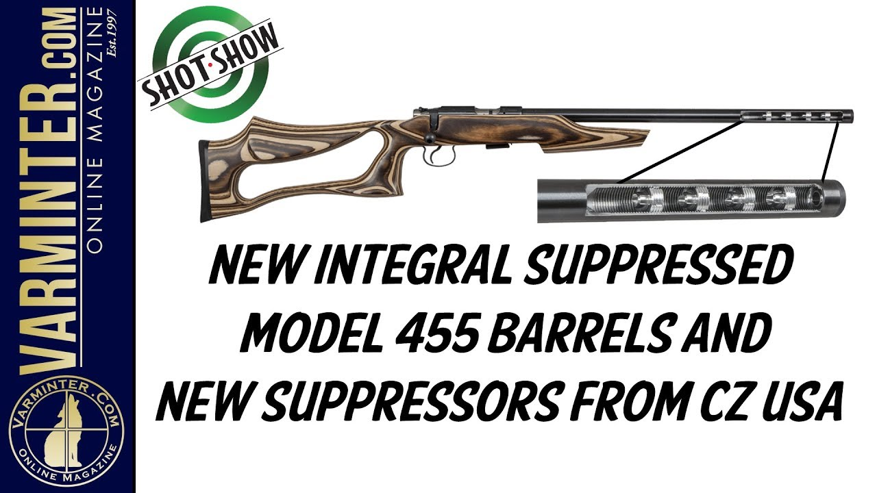 New Integral Suppressed Model 455 Barrels and New Suppressors from CZ USA