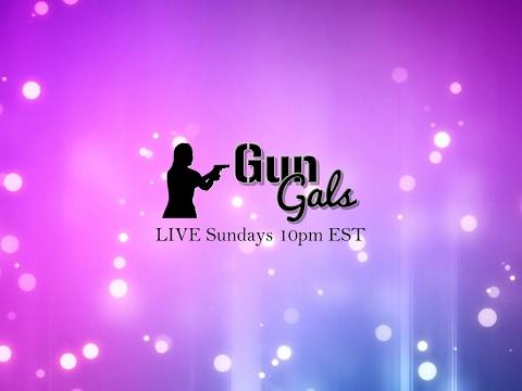 Gun Gals Live Nov. 25, 2018