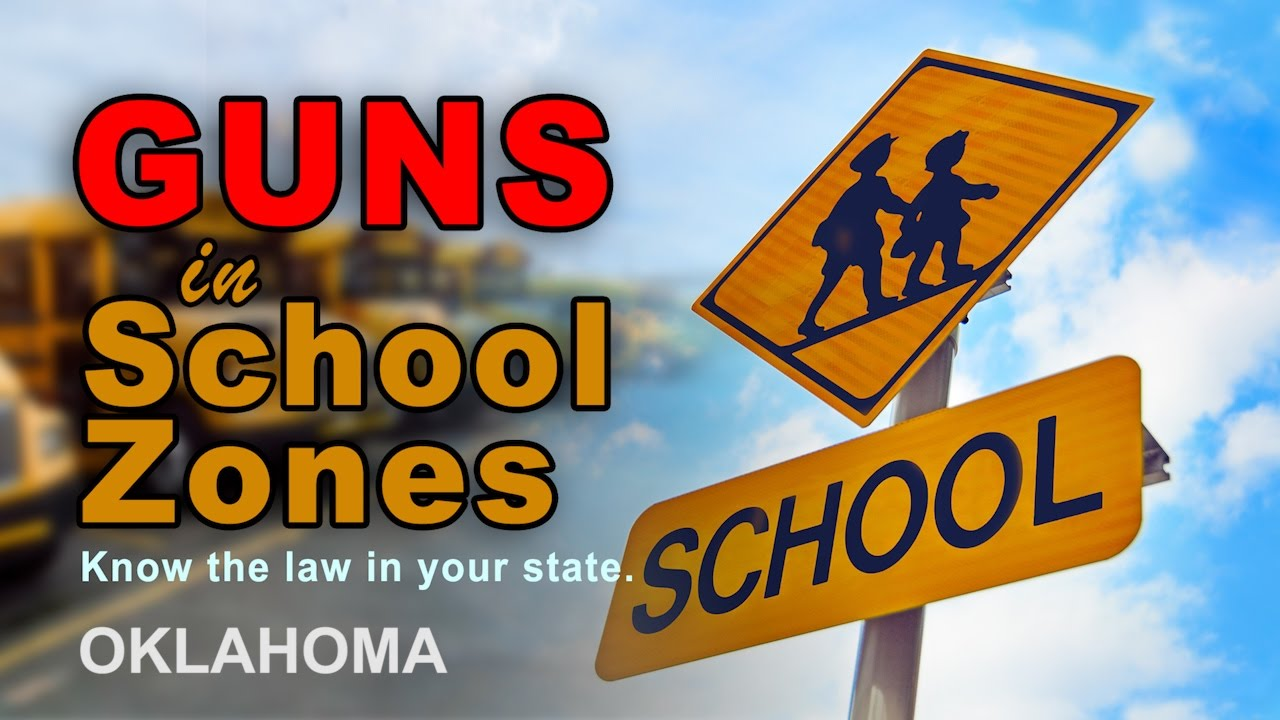 Gun-Free School Zones in Oklahoma