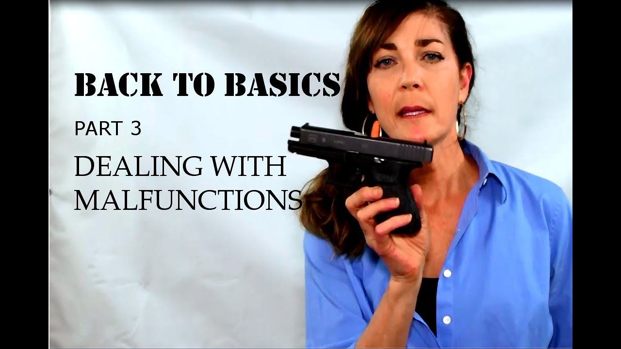 Dealing with Malfunctions - BACK TO BASICS - Part 3