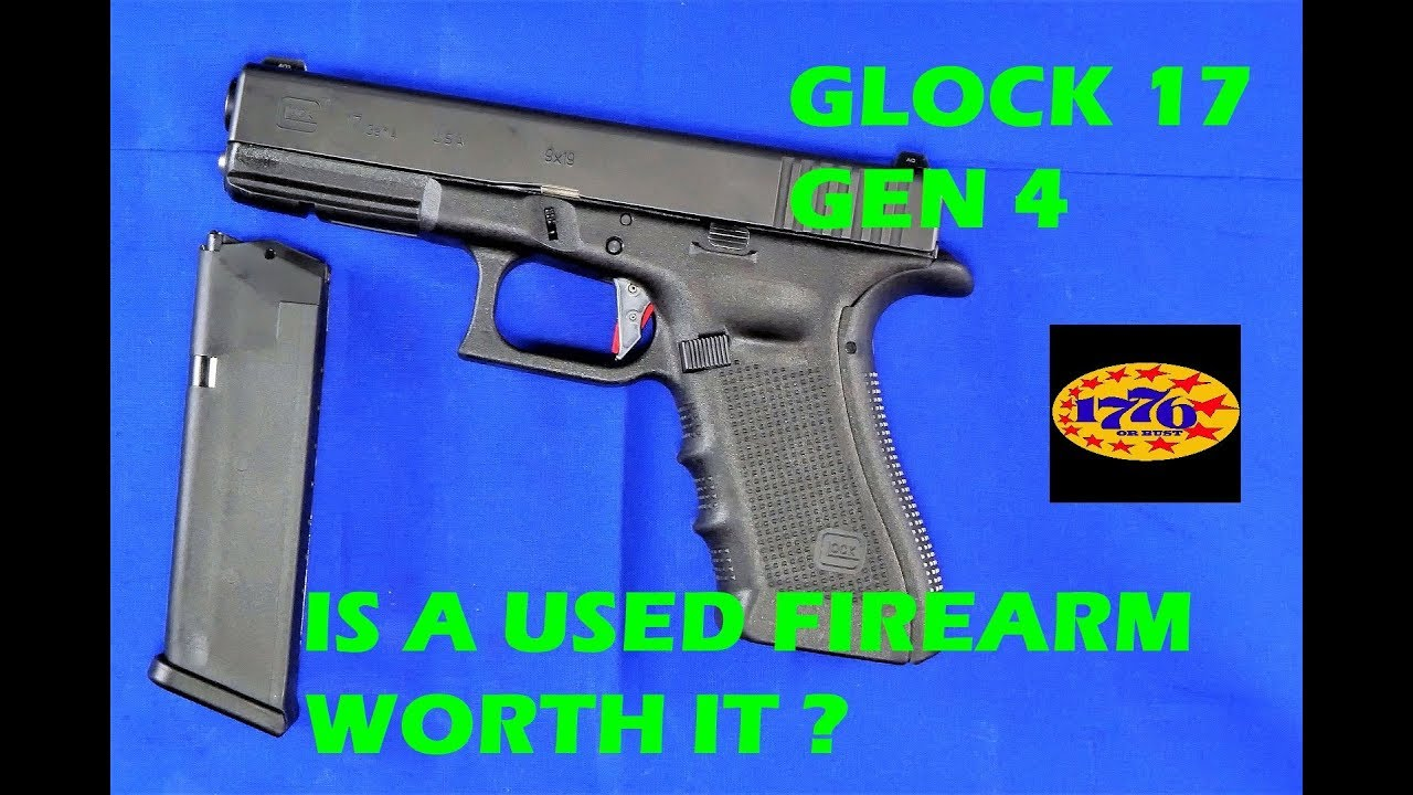 GLOCK 17:  SHOULD YOU BUY USED & WHERE CAN YOU GET A GOOD DEAL?