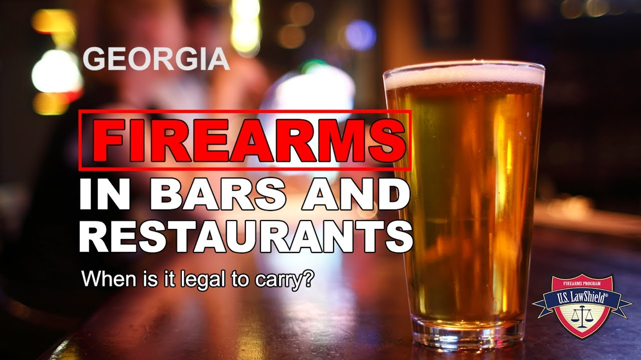 Guns in Georgia Bars and Restaurants: What's Legal, What's Not?