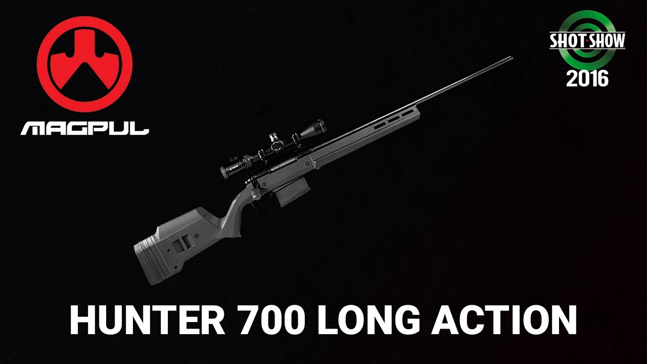 Magpul Hunter 700 Long Action - SHOT Show 2016