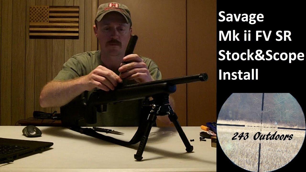 Savage Mk ii FV SR 22LR Stock & Scope Installation