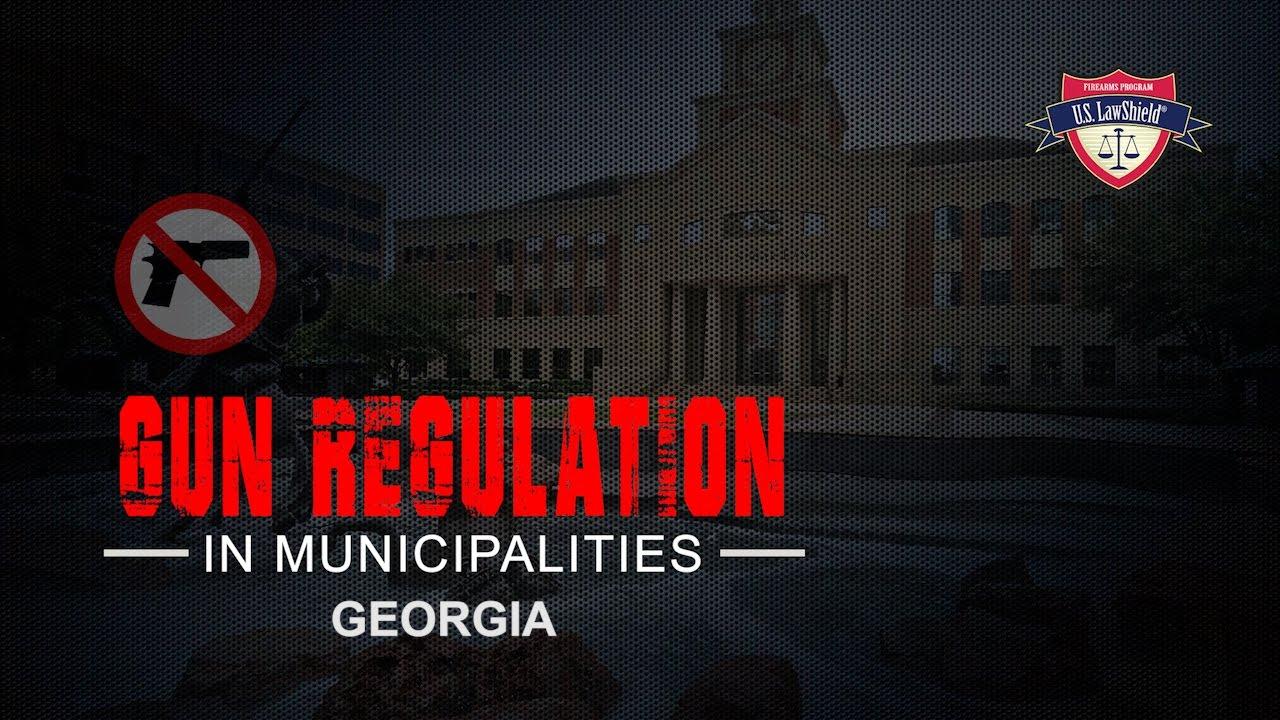 Georgia - Municipalities and Gun Laws