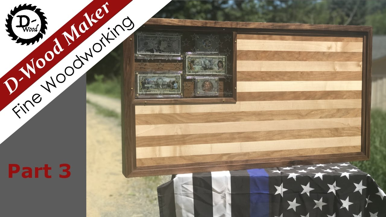 American Flag Display Case Part 3 / Trump Money / woodworking
