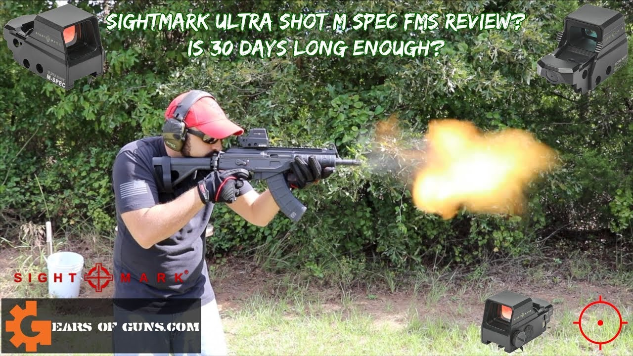 SightMark Ultra Shot M Spec - Is 30 Days Long Enough?