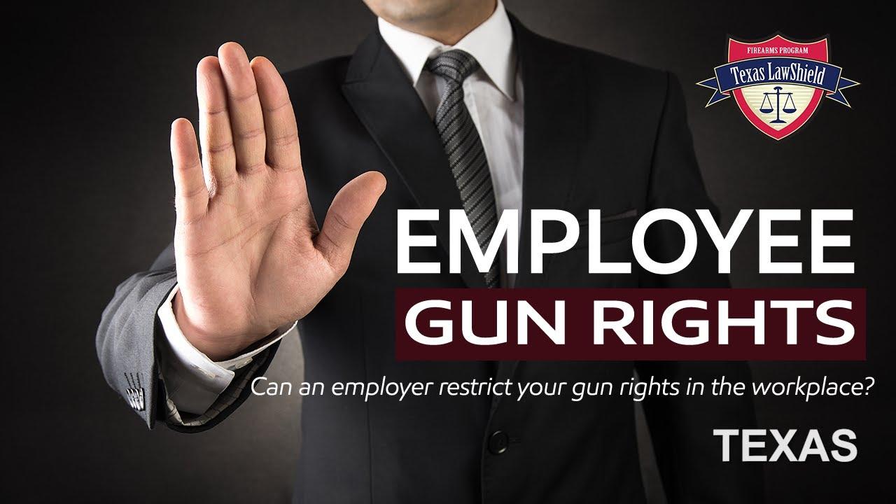 Employee Gun Rights   Texas