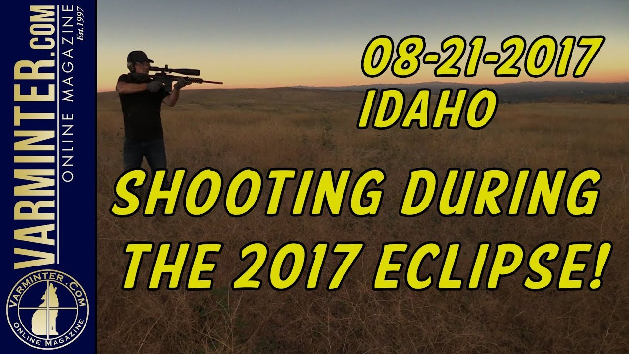 Shooting During the 2017 Eclipse in Idaho