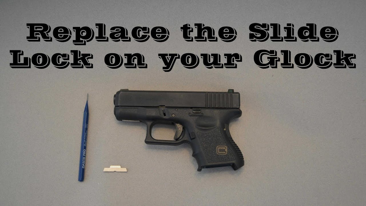 How to Replace the Slide Lock on Your Glock