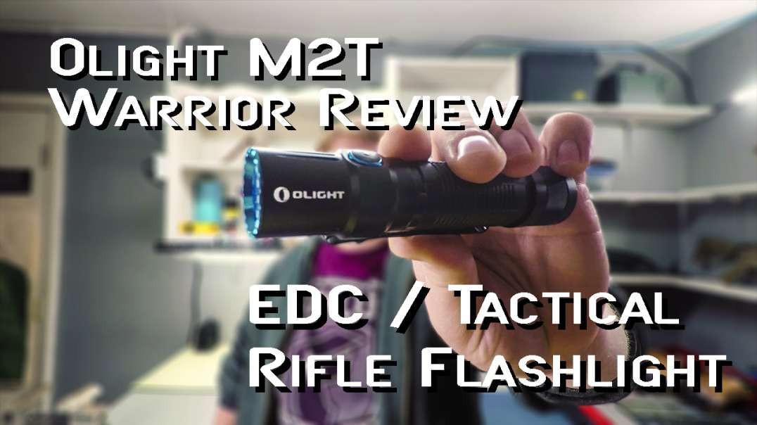 Olight M2T Warrior Review - Best Tactical Flashlight 2018