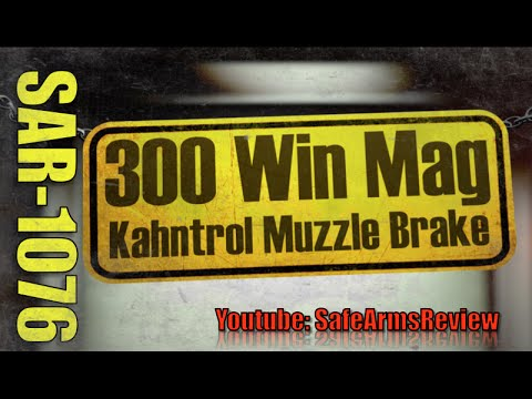 .300 Win Mag Recoil Tamed by Kahntrol Muzzle Brake - Range Testing