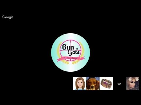 Gun Gals Live Stream Episode 8