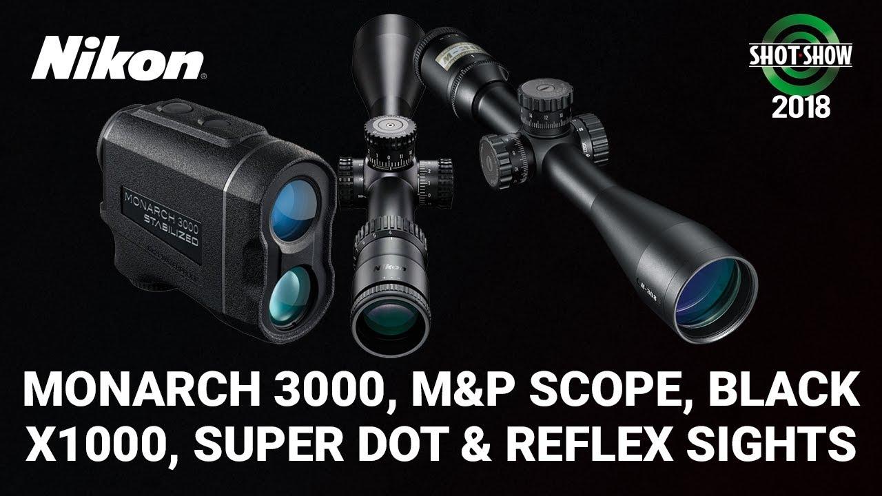 Nikon Monarch 3000, Black Range X4000, Black X1000 & More - SHOT Show 2018 Day 1