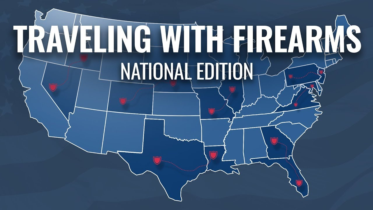 Traveling With Firearms: National Edition