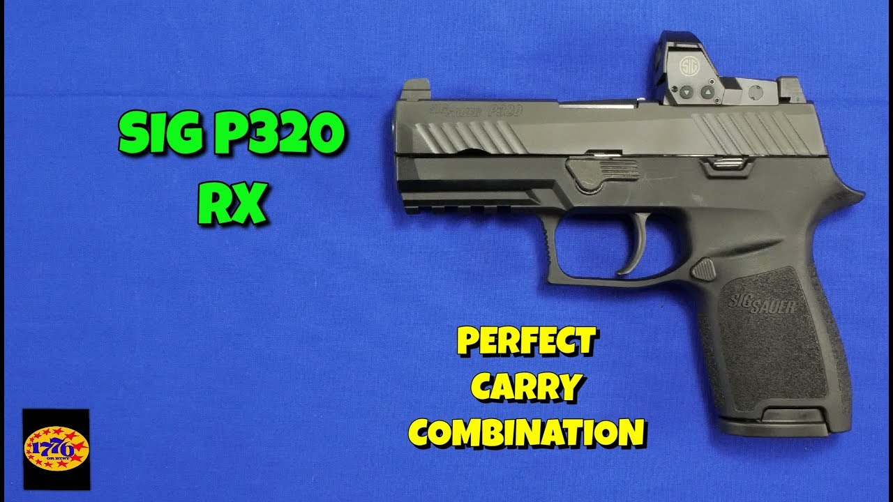 SIG SAUER P320C RX: THE PERFECT COMBO