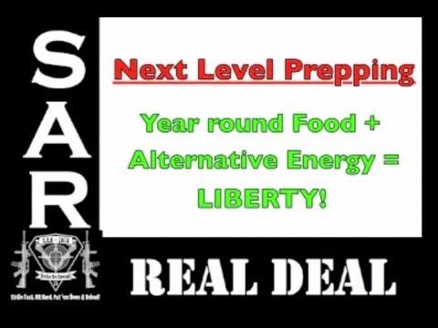 Next Level Prepping: Year Round Food + Alternative Energy = Liberty!