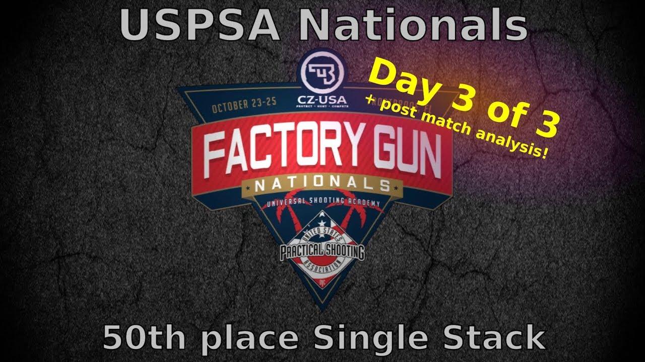 USPSA Factory Gun Nationals 2018 - Single Stack - Day 3/3