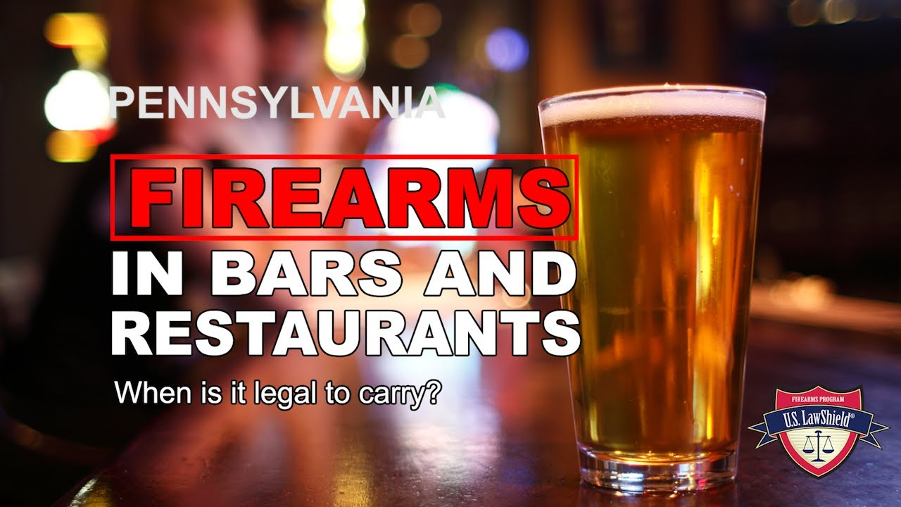 Guns in Pennsylvania Bars and Restaurants: What's Legal, What's Not?