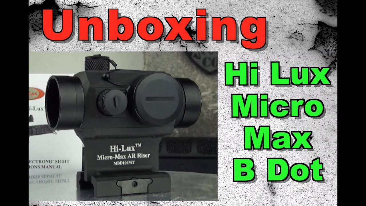 Hi-Lux Micro Max B Dot - Unboxing, Features & Specs