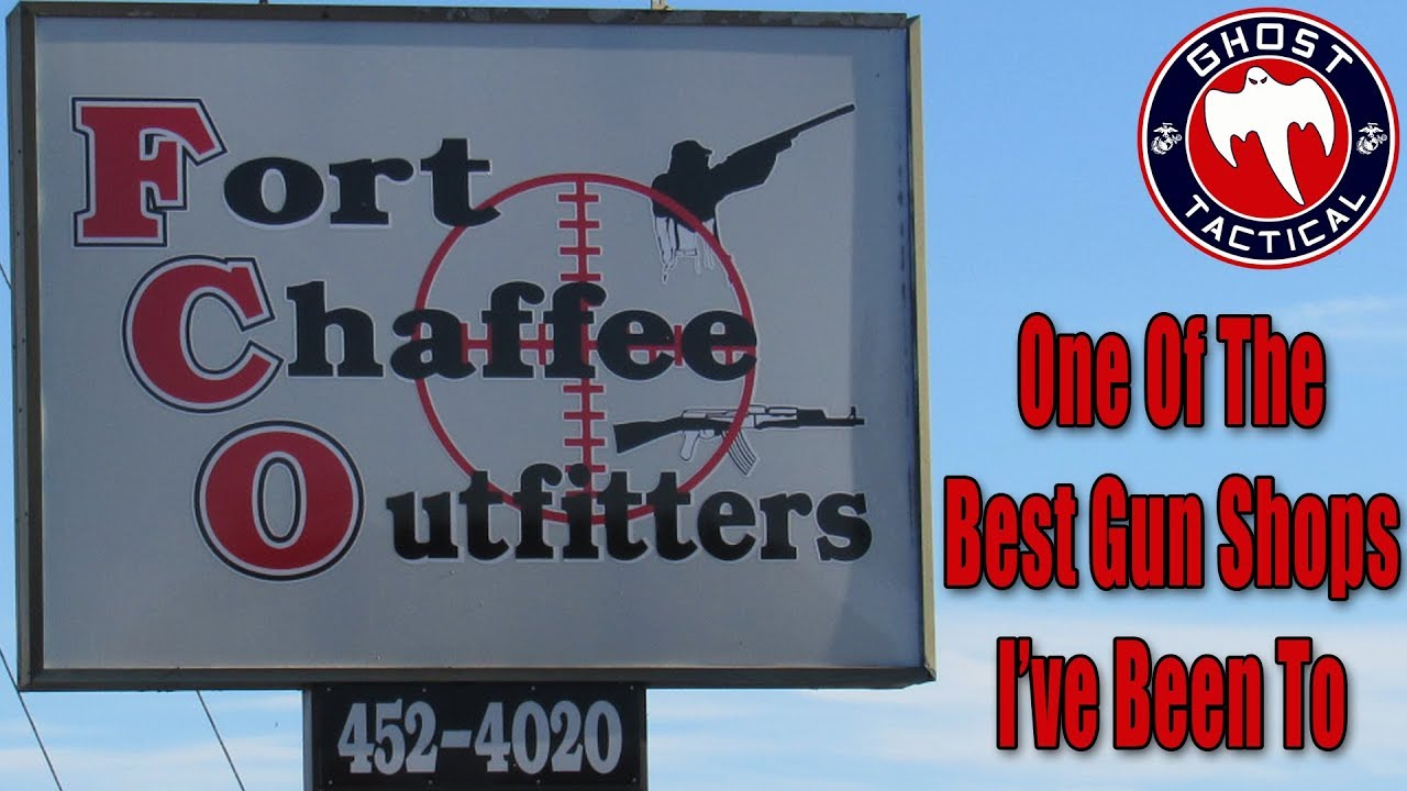 One of the Best Gun Shops I've Ever Been To:  Fort Chaffee Outfitters