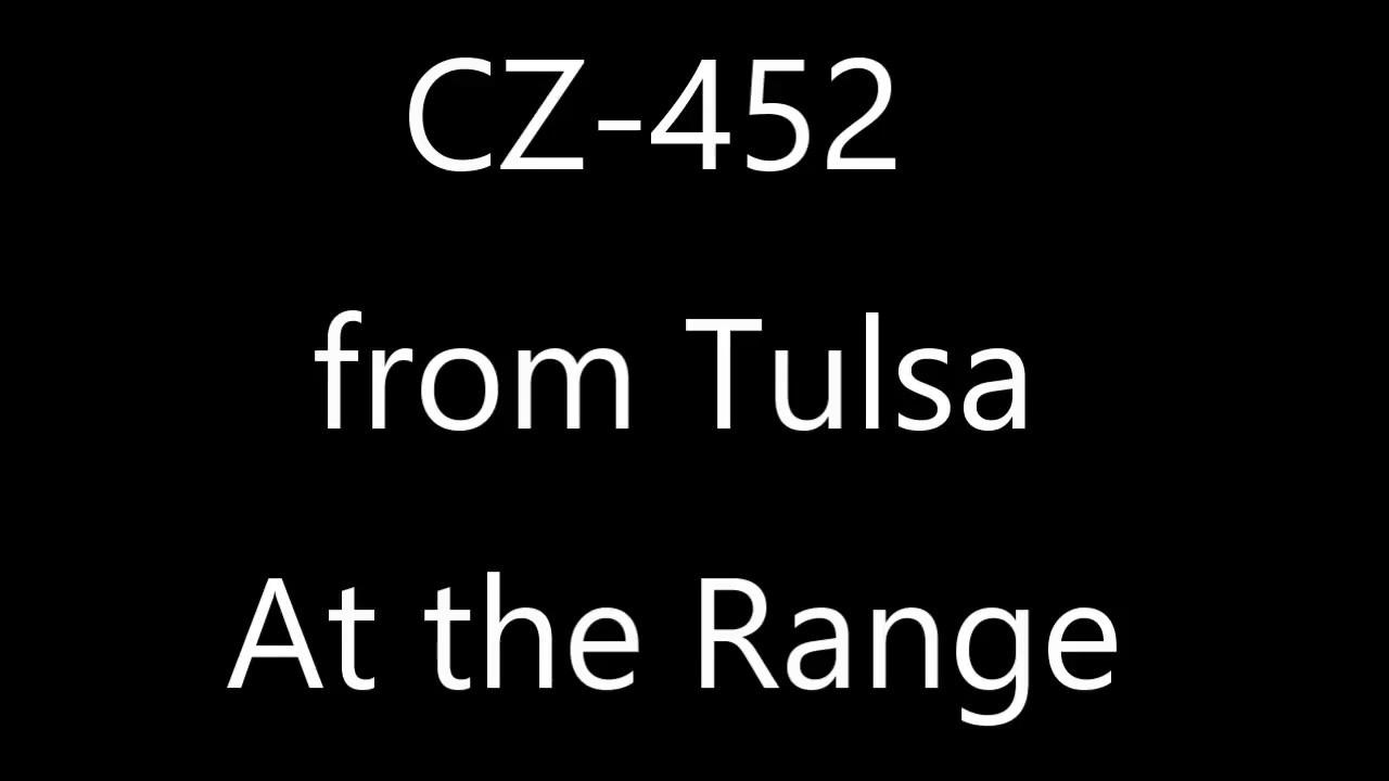 CZ452 at the Range