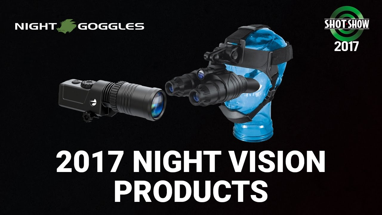 Night Goggles & Pulsar New Products - SHOT Show 2017 Day 1