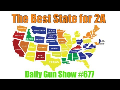 The Best State for 2A, Daily Gun Show #677