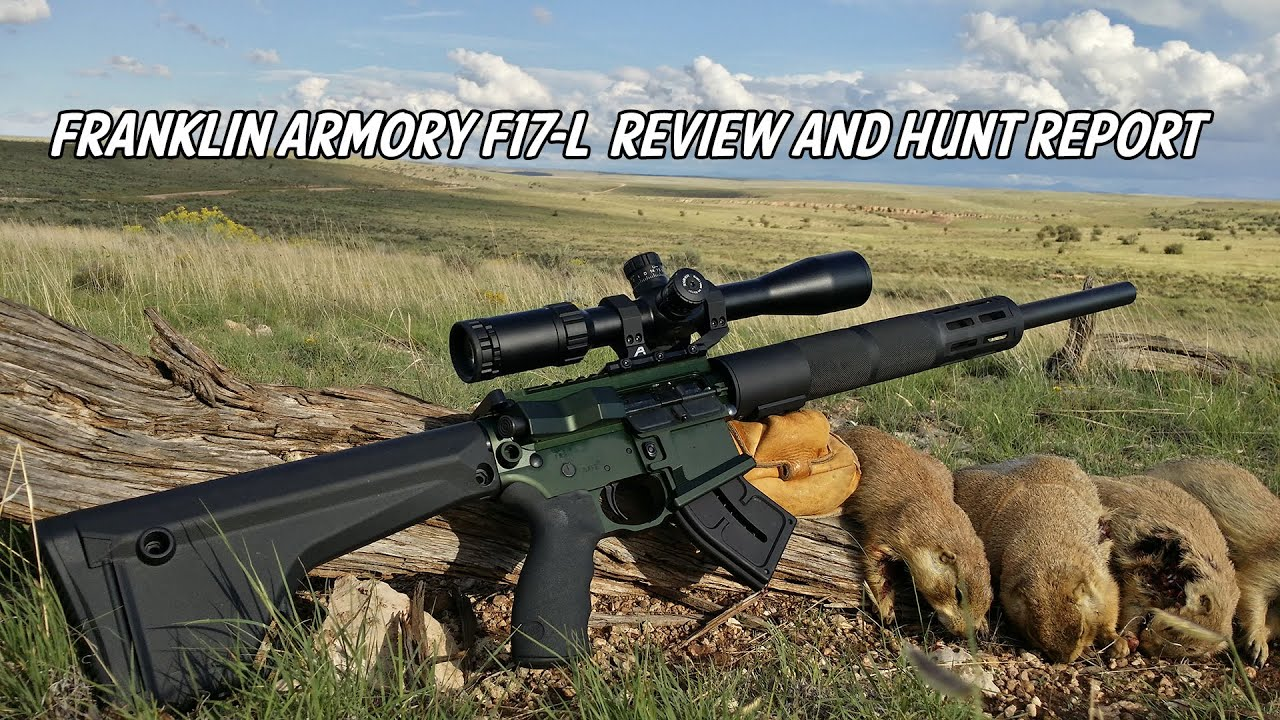 Franklin Armory F17-L - 17WSM Review and Hunt Report