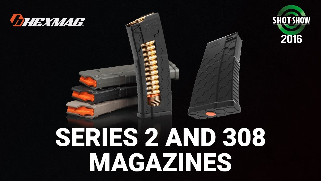Hexmag Series 2 and 308 Magazines - SHOT Show 2016