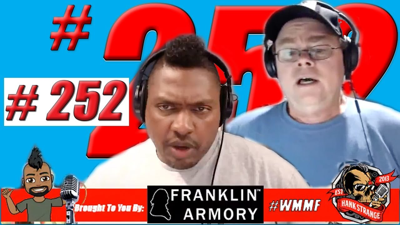 Podcast #252 - FreeForAll Monday: Who Cares About The New G45?!? Hank Strange Who Moved My Freedom