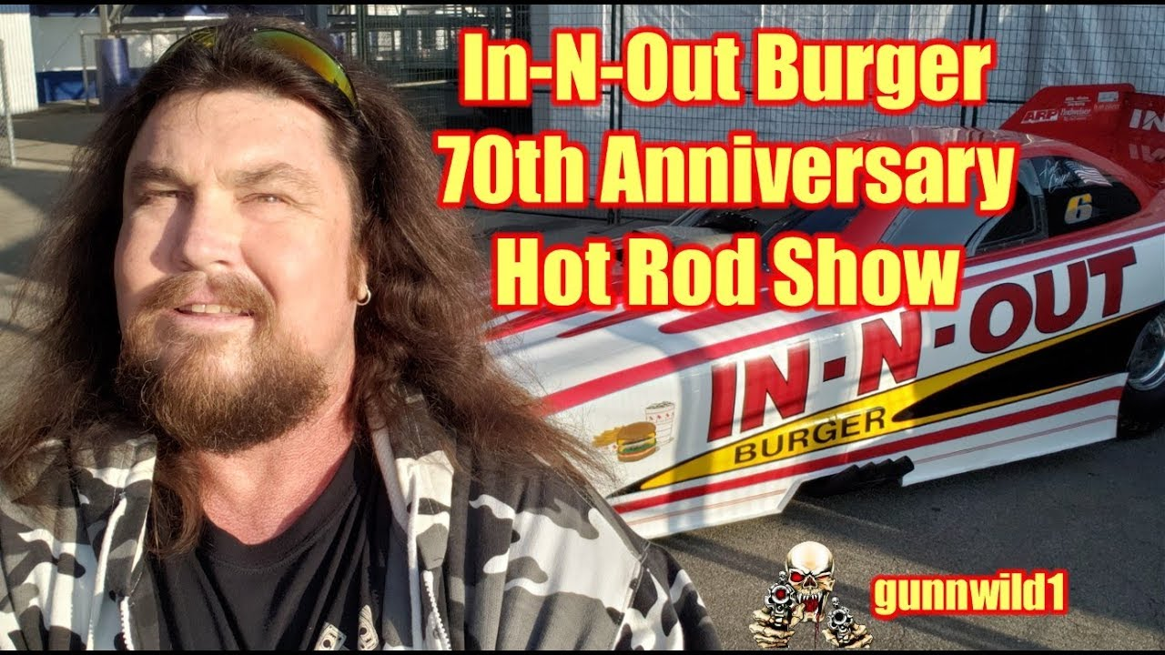 In-N-Out Burger 70th Anniversary Hot Rod Show