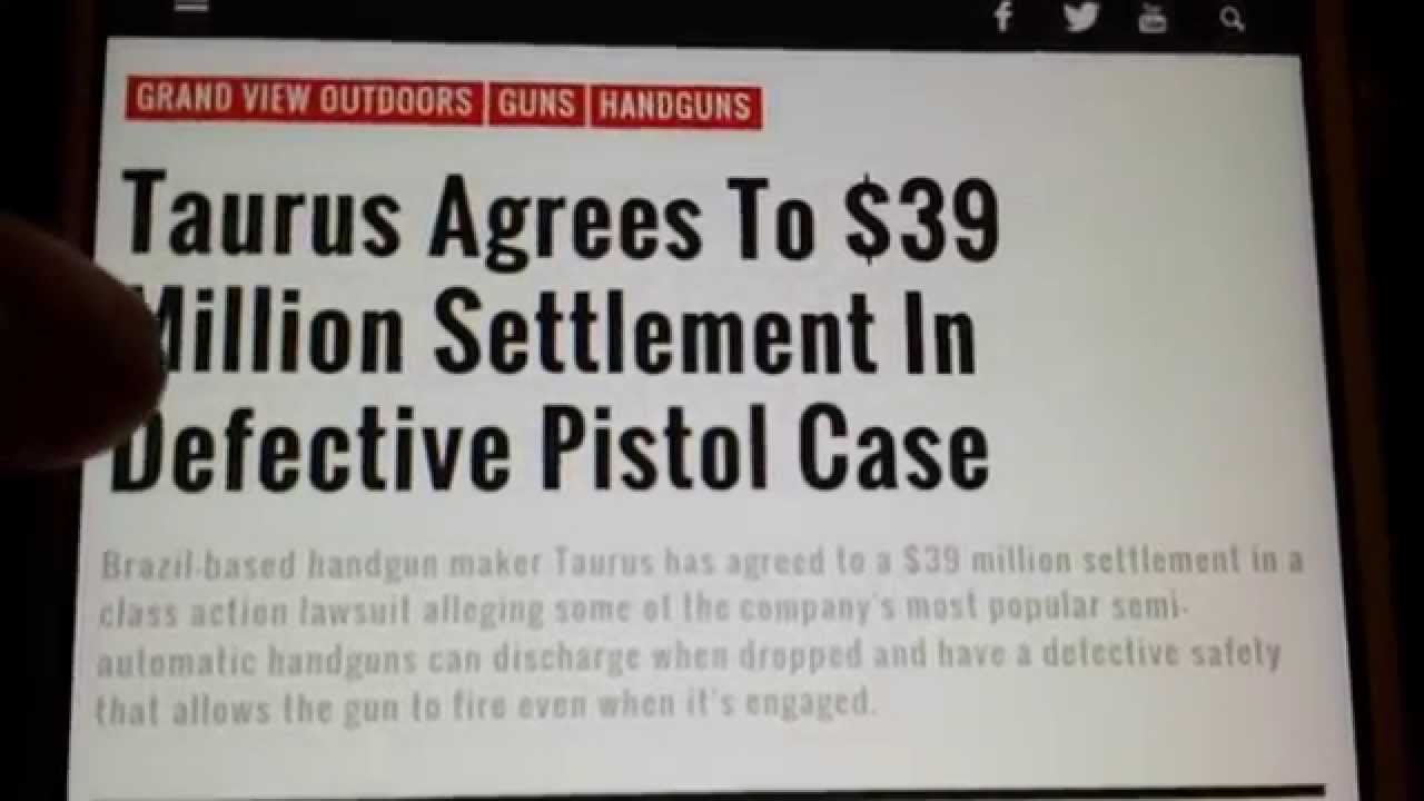 Taurus Guns $39 million lawsuit over safety issues