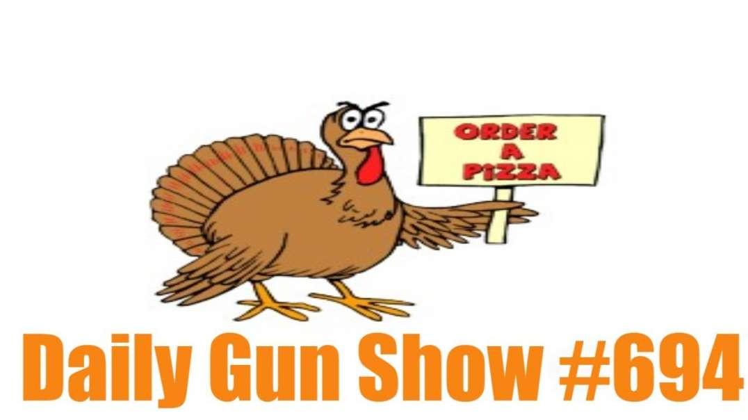 Daily Gun Show #694