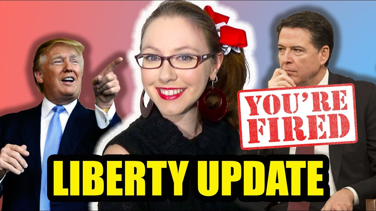 Comey Fired, Sean Spicer Hides in Bushes, & ObamaCare Destroys Markets | Liberty Update 34