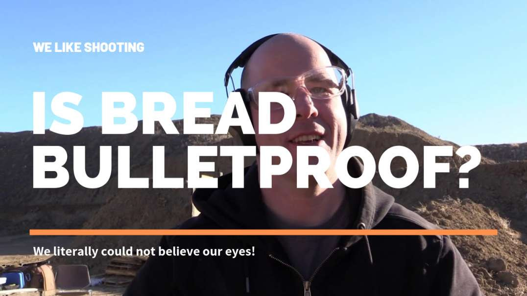 Is bread bulletproof? Spoiler alert - BRB, buying a bread suit!